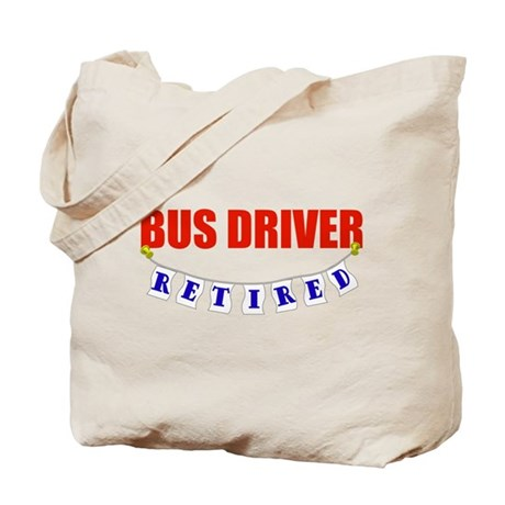 Retired Bus Driver Tote Bag
