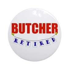 Retired Butcher Ornament (Round)