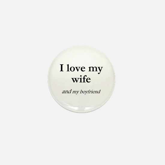 Wife/my boyfriend Mini Button