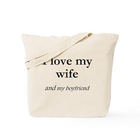 Wife/my boyfriend Tote Bag