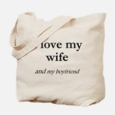 Wife/my boyfriend Tote Bag