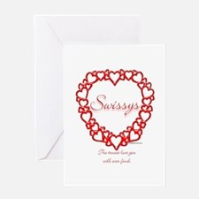 Swissy True Greeting Card