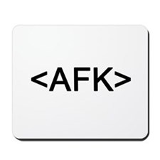 <AFK> Away From Keyboard Mousepad