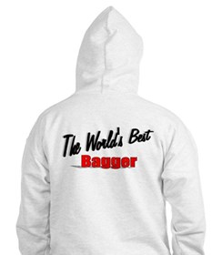 """""""The World's Best Bagger"""" Hoodie"""