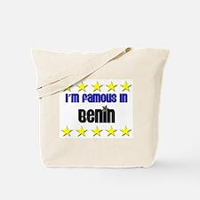 I'm Famous in Benin Tote Bag