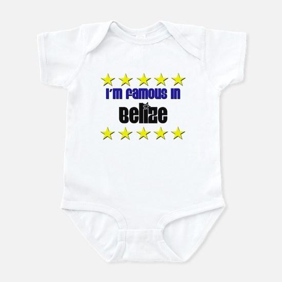 I'm Famous in Belize Infant Bodysuit