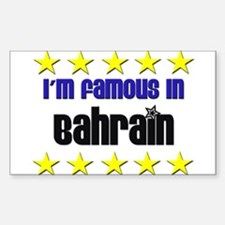 I'm Famous in Bahrain Rectangle Decal