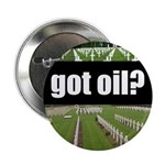 got oil? Button