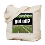 got oil?  Tote Bag