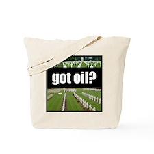 got oil?  Tote Bag
