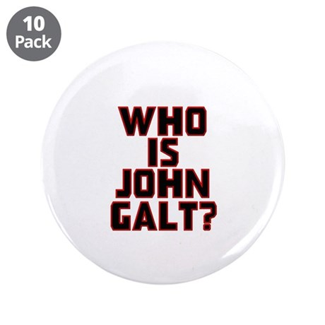 """Who Is John Galt 3.5"""" Button (10 pack)"""