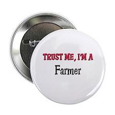 "Trust Me I'm a Farmer 2.25"" Button (10 pack)"