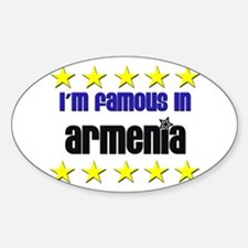 I'm Famous in Armenia Oval Decal