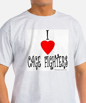 I Love Cage Fighters T-Shirt