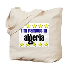 I'm Famous in Algeria Tote Bag