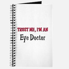 Trust Me I'm an Eye Doctor Journal