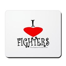 I Love Fighters Mousepad