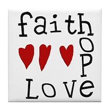 Faith, Love, Hope Tile Coaster
