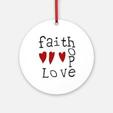 Faith, Love, Hope Ornament (Round)