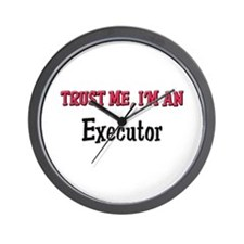 Trust Me I'm an Executor Wall Clock
