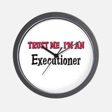 Trust Me I'm an Executioner Wall Clock
