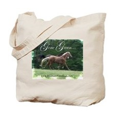 Gone Green Horse Lover Tote Bag