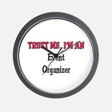 Trust Me I'm an Event Organizer Wall Clock