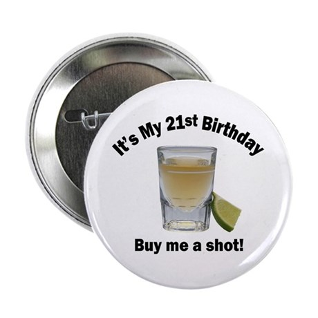 21st Birthday, Buy Me A Shot Button