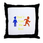 Don't Tase Me Throw Pillow