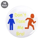 Don't Tase Me 3.5