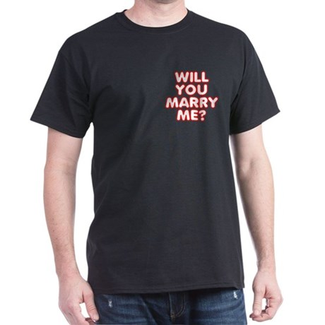 Will You Marry Me? Dark T-Shirt
