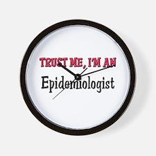 Trust Me I'm an Epidemiologist Wall Clock