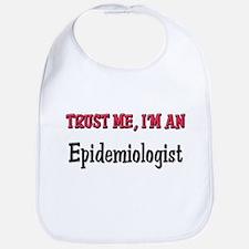 Trust Me I'm an Epidemiologist Bib