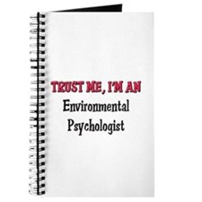 Trust Me I'm an Environmental Psychologist Journal