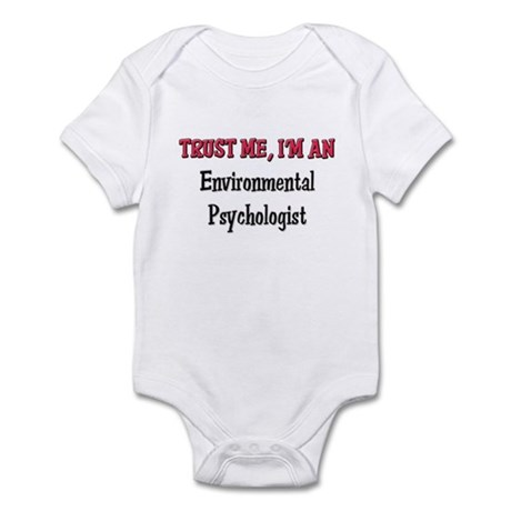 Trust Me I'm an Environmental Psychologist Infant