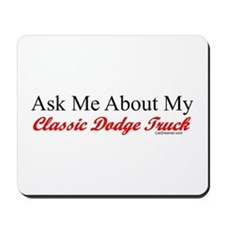 """Ask About My Dodge Truck"" Mousepad"