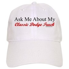 """Ask About My Dodge Truck"" Baseball Cap"