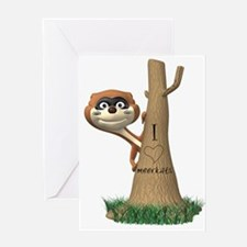 I love Meerkats Greeting Card