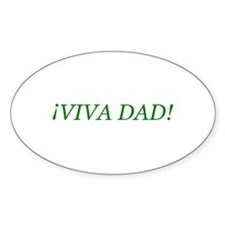 """Viva Dad!"" Oval Decal"