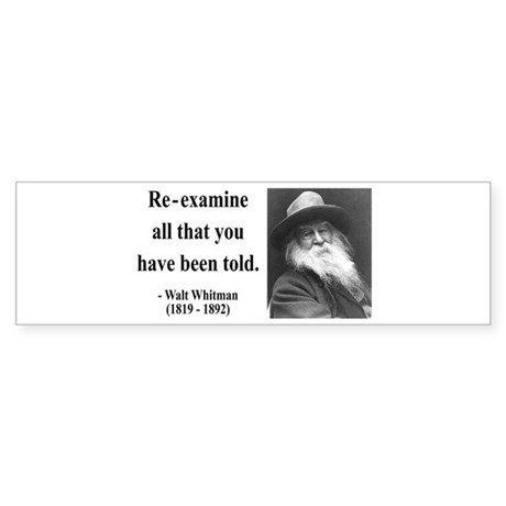 Walter Whitman 11 Bumper Sticker