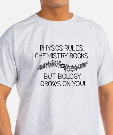 Biology Grows On You T-Shirt