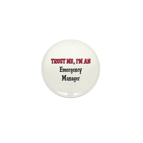 Trust Me I'm an Emergency Manager Mini Button (10