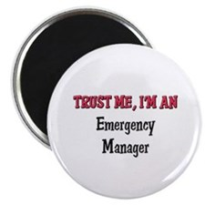 Trust Me I'm an Emergency Manager Magnet