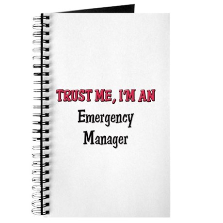 Trust Me I'm an Emergency Manager Journal