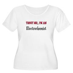 Trust Me I'm an Electrochemist T-Shirt