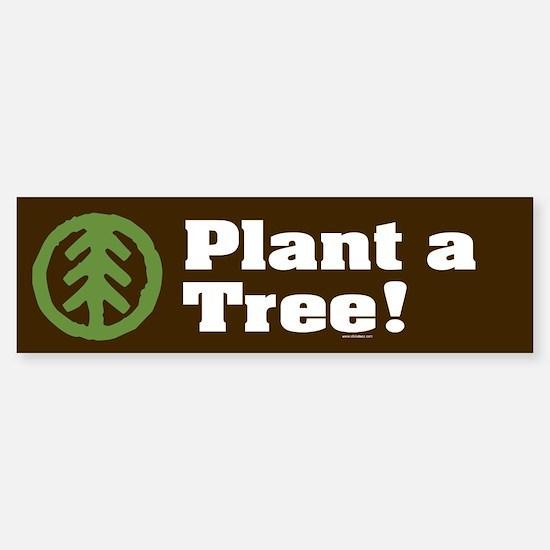 PLANT-A-TREE Bumper Bumper Stickers