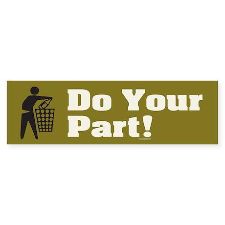 DO-YOUR-PART Bumper Sticker