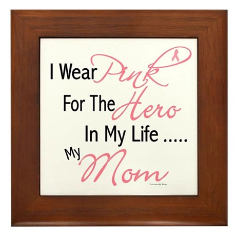 Pink For My Hero 1 (Mom) Framed Tile