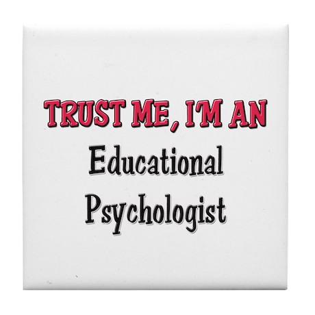 Trust Me I'm an Educational Psychologist Tile Coas