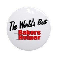 """""""The World's Best Bakers Helper"""" Ornament (Round)"""